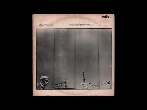 Dollar Brand (Abdullah Ibrahim) - The Children Of Africa (1976) full Album