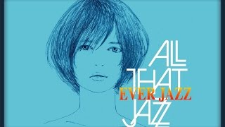 ALL THAT JAZZ ~ Komm, süsser Tod / 甘き死よ、来たれ