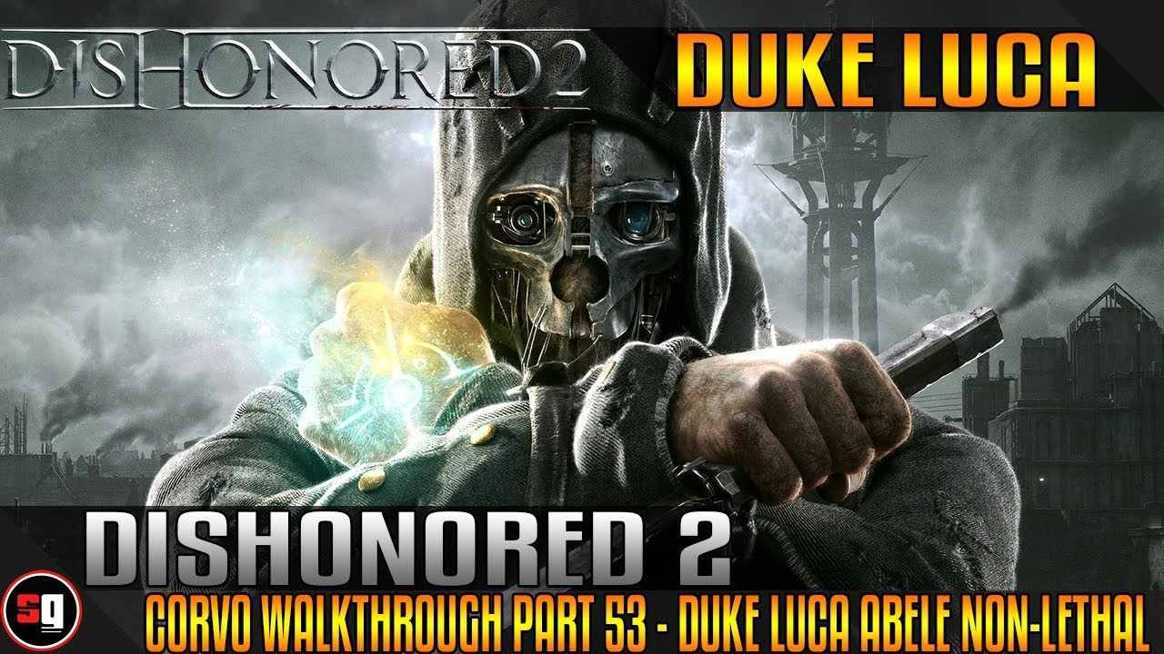 dishonored 2 duke nonlethal