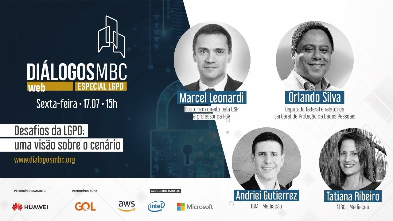 Diálogos MBC Web Especial LGPD com Marcel Leonardi e Orlando Silva
