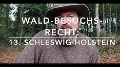 Schleswig Holstein - Waldbesuchsrecht nach Bundesländern (13)