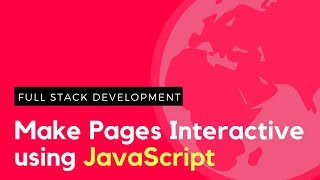 Learn JavaScript in 15 Minutes - Make Your Webpages Interactive