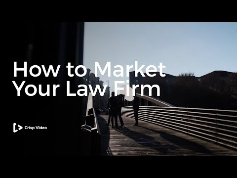 How to Market Your Law Firm | Legal Video Marketing | Crisp Video Group