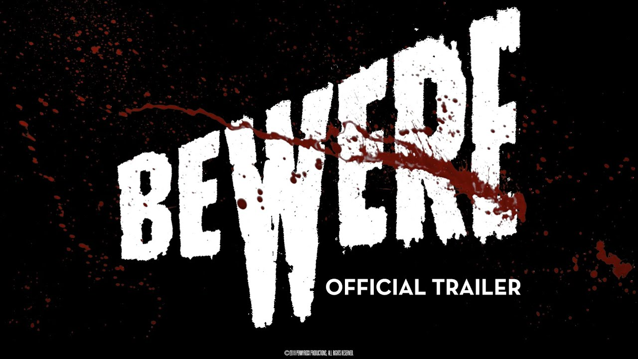 BEWERE trailer official