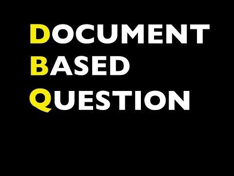 DBQ Part 3 - Body Paragraphs & Conclusion