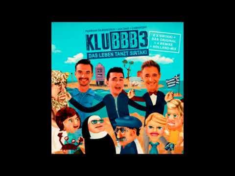Klubbb3 - Das Leben Tanzt Sirtaki - Jojo Mix