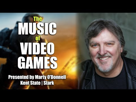 The Music of Video Games   Presented by Marty O'Donnell at Kent State  
