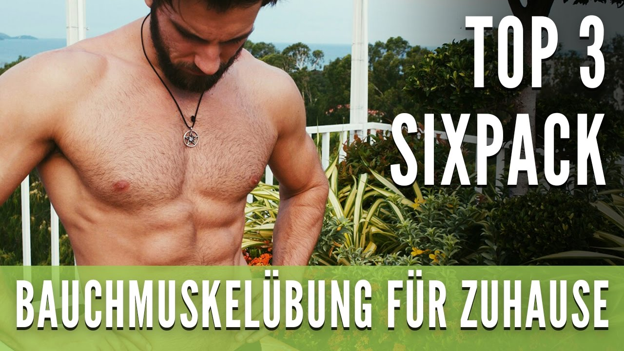 beste bauchmuskel bung f r zuhause top 3 six pack youtube