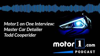 Motor1 On One Interview: Master Car Detailer Todd Cooperider