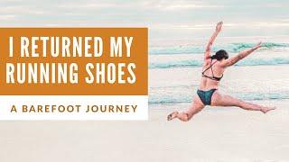 I returned my running shoes