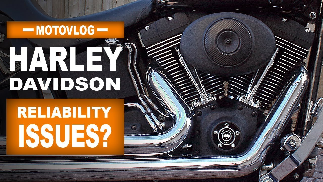 Are Harley Davidsons Reliable