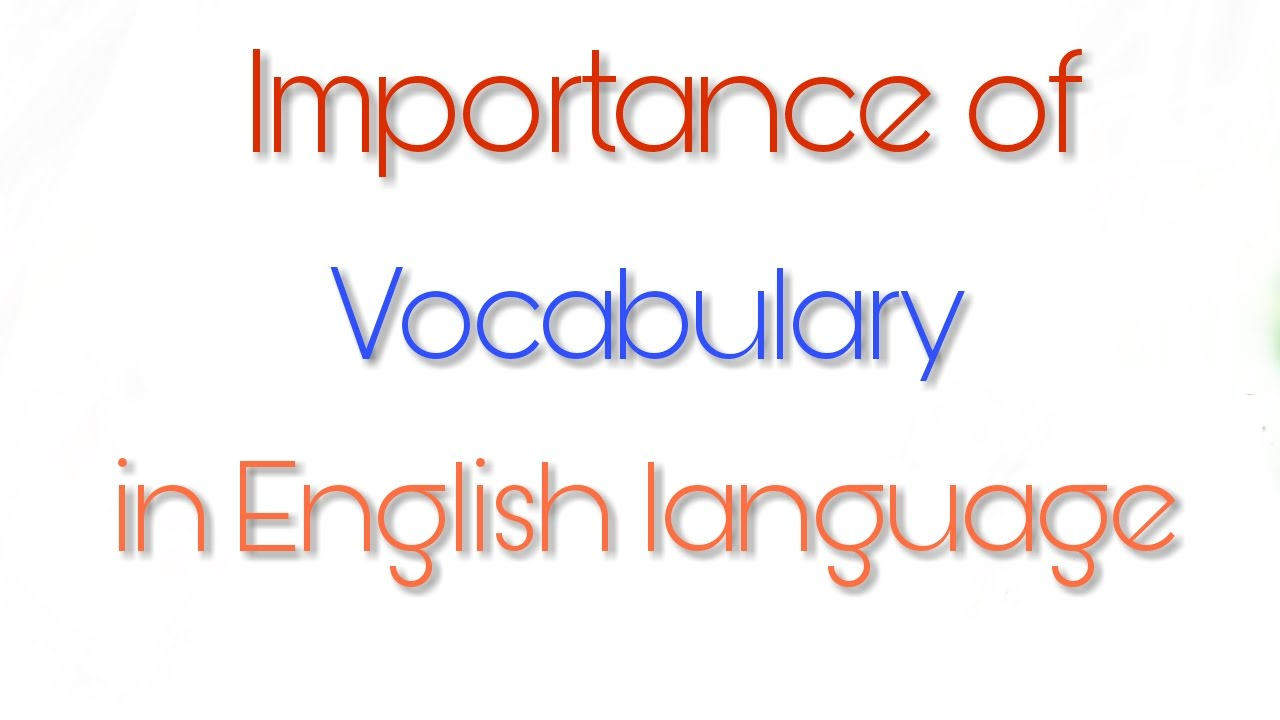 defination of importance of english language Four types of sentences and the effect of  this activity will illustrate the importance of different kinds of  a better understanding of the english language.