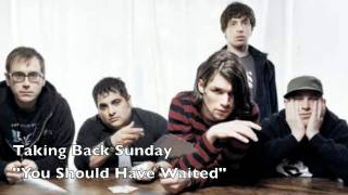 "New! Taking Back Sunday ""You Should Have Waited"" (New Self-Titled Album)"