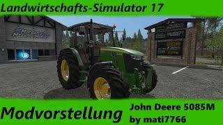 """[""""Landwirtschafts"""", """"Simulator"""", """"17"""", """"Modvorstellung"""", """"John"""", """"Deere"""", """"5085M"""", """"mati7766"""", """"Modhoster"""", """"DerFreddy7""""]"""