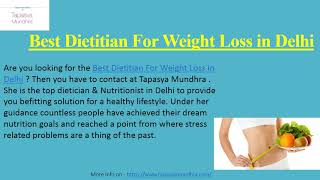 Dietitian for weight loss in delhi ...