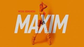 MISHA ROMANOVA — MAXIM