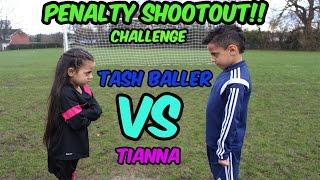 FOOTBALL CHALLENGE  PENALTY SHOOTOUT CHALLENGE TASH BALLER VS MY SISTER