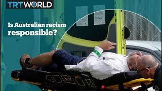 Is Australian racism responsible for the Christchurch terrorist attack?