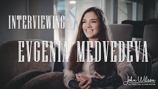 EVGENIA MEDVEDEVA EXCLUSIVE INTERVIEW by John Wilson Blades