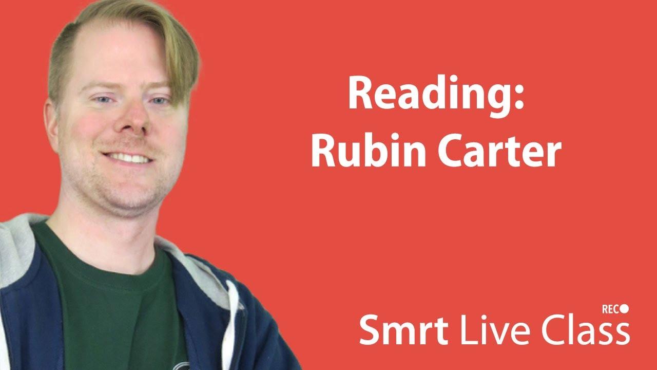 Reading: Rubin Carter - Upper Intermediate English with Neal #26