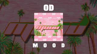 OD - Mood [Official Audio]