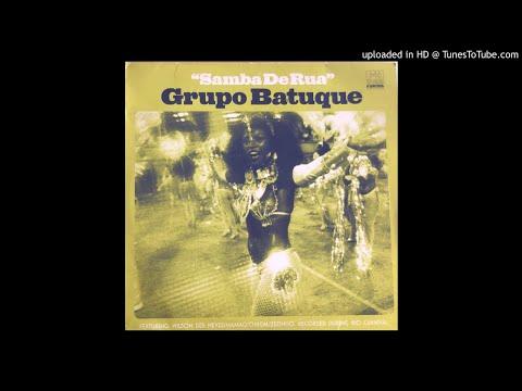 Grupo Batuque- Samba De Rua