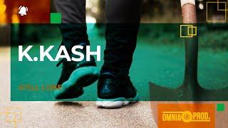 K Kash Still Lose OFFICIAL 2018
