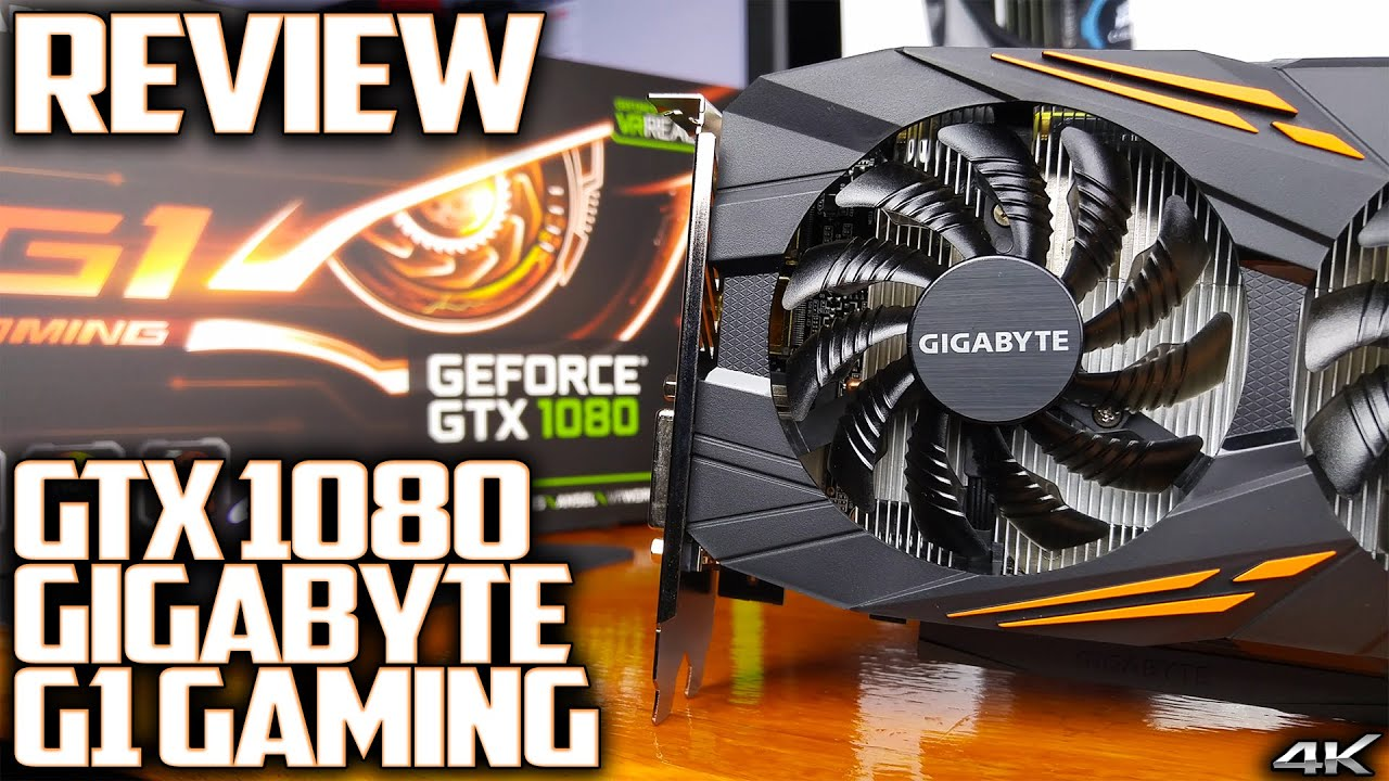 Gigabyte GTX 1080 G1 Gaming - Review   THE BEAST