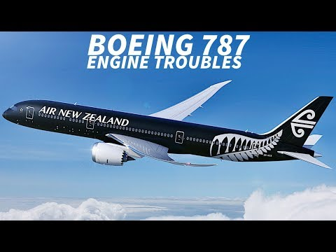 AIR NEW ZEALAND Experience Further ENGINE ISSUES with 787s
