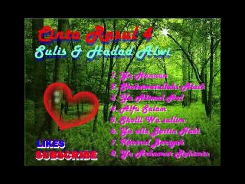 Cinta Rasul 4 Full Album Sulis & Hadad Alwi
