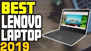 Best Lenovo Laptops in 2019