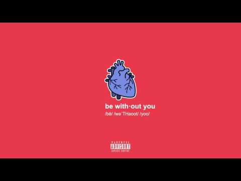 gianni & kyle // be without you (prod. by kyle)