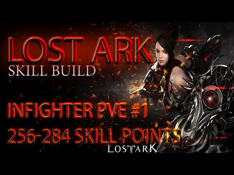 Lost Ark. Infighter PVE - #1 Build. 256-284 SP \ Дуалист PVE билд #1. 256-284 скилл-поинтов