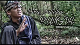 PUKAH (C_L) ,Dika_Jatnika - ost.yayanjatnika