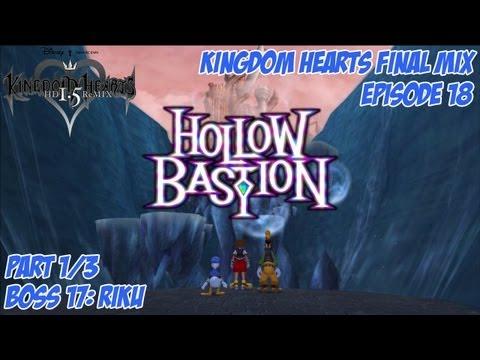 Kingdom Hearts 1.5 Remix - Kingdom Hearts: Final Mix - Episode 18: Hollow Bastion Pt. 1/3
