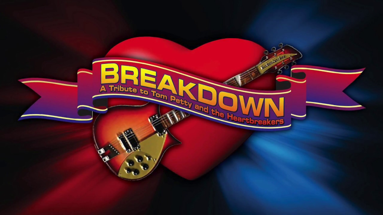 Breakdown - The Ultimate Tribute to Tom Petty and The ...
