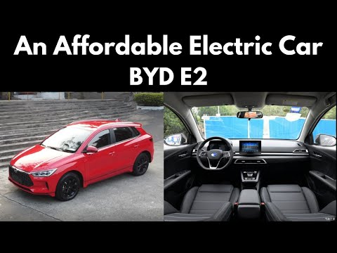 An Affordable Electric Car from China, The BYD E2