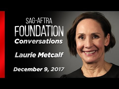 Conversations with Laurie Metcalf