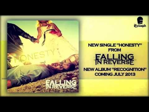 Falling In Reverse - Honesty (New Song 2013)