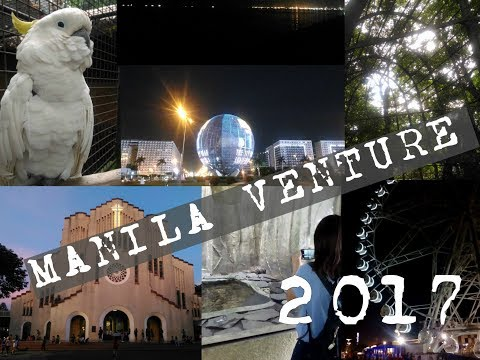 TRAVEL VLOG (jk) | MANILA VENTURE | Philippines 2017 (Watch in HD)