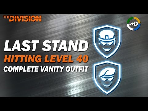 The Division - Hitting LVL40 - Complete Vanity Outfit