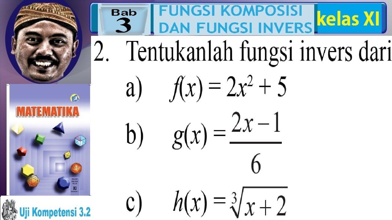 Fungsi Invers Fungsi Komposisi Dan Fungsi Invers Bse Matematika