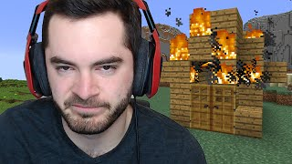 Minecraft: EVERYTHING I LOVE BURNS