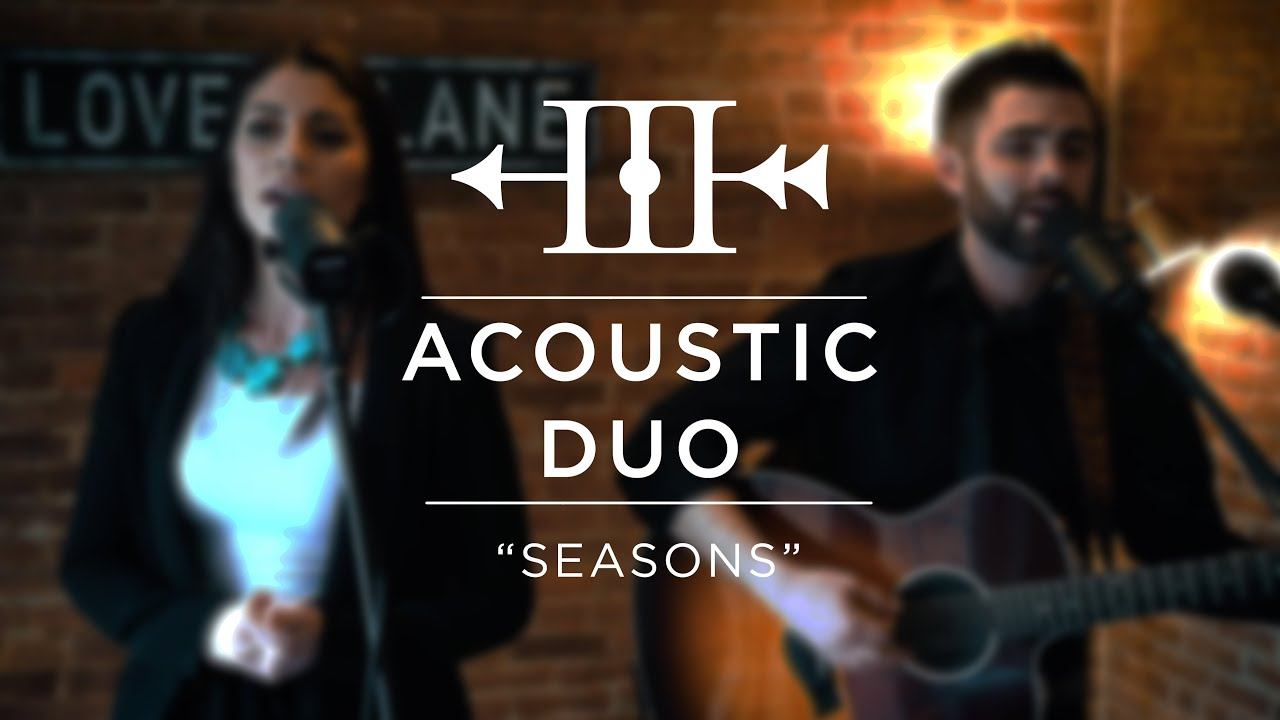 "Acoustic Duo - ""Seasons"" 