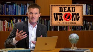 Dead Wrong® with Johan Norberg - Is the World Really on Fire?