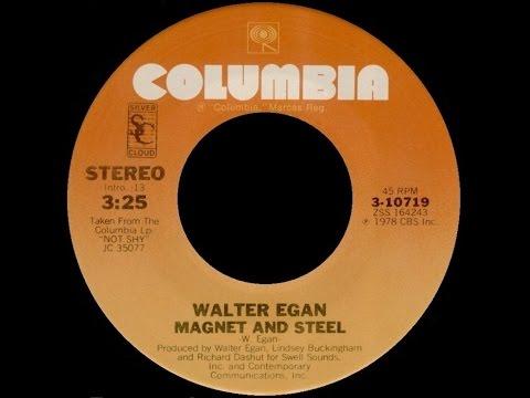 [1978] Walter Egan • Magnet and Steel