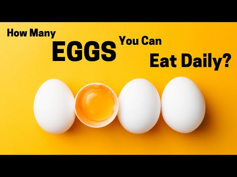 How Many Eggs You Can Eat Daily? | Healthy Living Tips