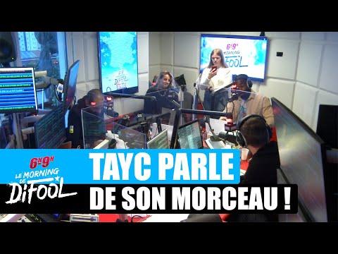 Youtube: Tayc parle de son morceau«N'y Pense Plus» #MorningDeDifool