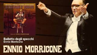 Ennio Morricone - Balletto degli specchi - Il Mio Nome E