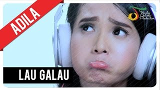 Adila Fitri - Lau Galau | Official Video Clip